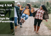 Raising A Kid By Fulfilling All